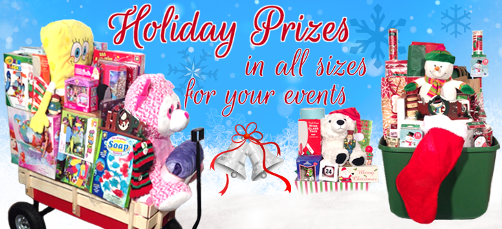 Holiday Prizes in all sizes for your events